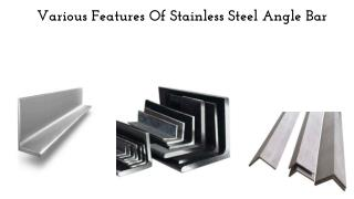 Various Features Of Stainless Steel Angle Bar