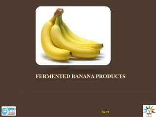 FERMENTED BANANA PRODUCTS