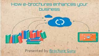 How e-brochure can enhance your business.
