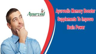 Ayurvedic Memory Booster Supplements To Improve Brain Power