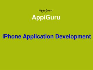 iPhone Application Development- Provide Cost  Effective Services