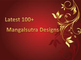 Fantastic Collection of Mangalsutra to Fit Your Taste