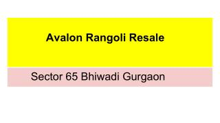 Avalon Rangoli Resale