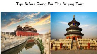 Tips Before Going For The Beijing Tour