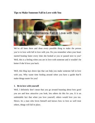 Tips to Make Someone Fall in Love with You
