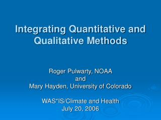 Integrating Quantitative and Qualitative Methods
