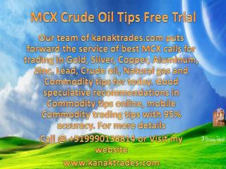 MCX Intraday Trading Tips Free Trial