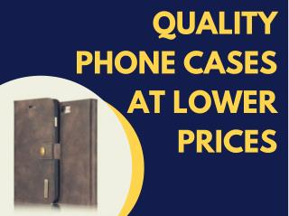 Quality Phone Cases at Lowest Prices