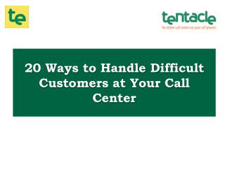 How to Manage Difficult Customers while Working at Call Center?