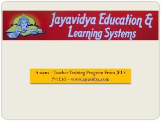 Abacus – Teacher Training Program From JELS Pvt Ltd