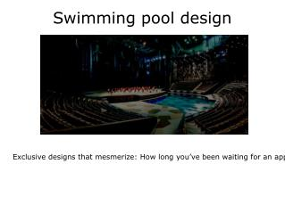 Exclusive swimming pool
