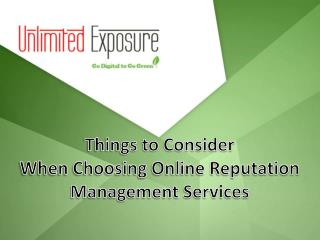 Things to Consider When Choosing Online Reputation Management Services