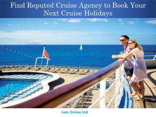 Find Reputed Cruise Agency to Book Your Next Cruise Holidays