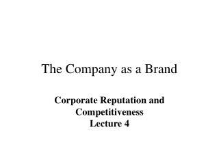 The Company as a Brand