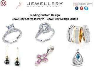 Leading Custom Design Jewellery Stores in Perth – Jewellery Design Studio