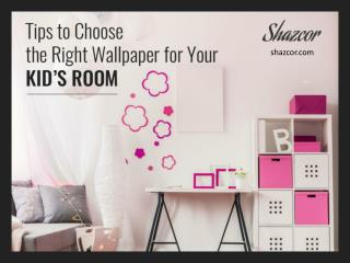 Guide to Choose Wallpaper for Your Kid's Room