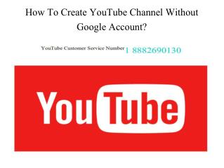 How To Create YouTube Channel Without Google Account?