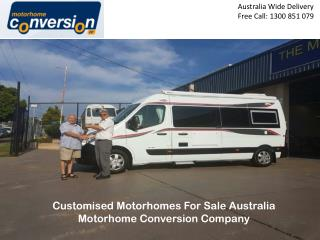 Customised Motorhomes For Sale Australia Motorhome Conversion Company