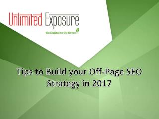 Tips to Build Your Off-Page SEO Strategy in 2017