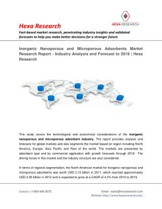 Inorganic Nanoporous and Microporous Adsorbents Market Share, Growth and Forecast to 2019 | Hexa Research