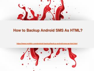 How to Backup Android SMS As HTML?