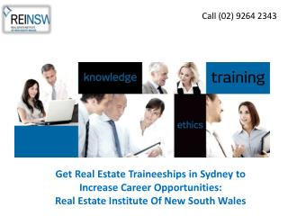 Get Real Estate Traineeships in Sydney to Increase Career Opportunities: Real Estate Institute Of New South Wales