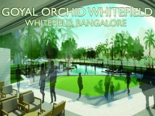 Buy Opulent Abodes | Call: ( 91) 9953 5928 48 Goyal Orchid Whitefield, Bangalore