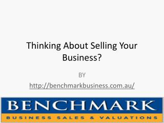 Thinking About Selling Your Business?