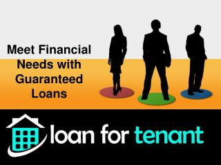 Meet Financial Needs with Guaranteed Loans