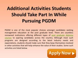 Additional Activities Students Should Take Part In While Pursuing PGDM