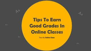 5 Tips To Ace Your Online Class With Good Grades