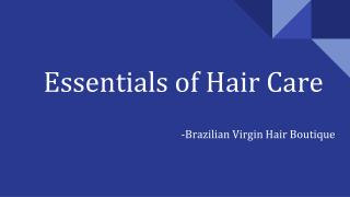 Essentials of Hair Care