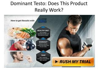 https://dominanttestoreviews.wordpress.com/2016/12/31/dominant-testo-reviews/