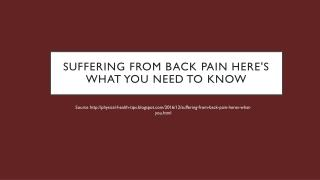 Suffering from Back Pain? Here's what you need to know