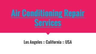 Fast Air Conditioning Repair ServicesProvider In Los Angeles