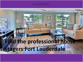 Our home staging company Fort Lauderdale
