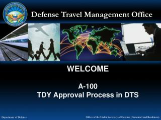 WELCOME A-100 TDY Approval Process in DTS