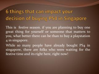 6 things that can impact your decision of buying PS4 in Singapore