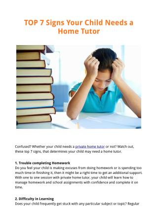 TOP 7 Signs Your Child Needs a Home Tutor