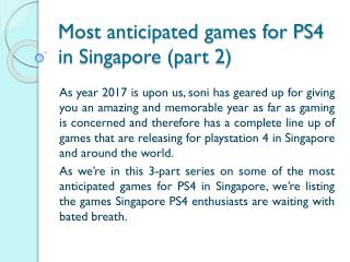 Most anticipated games for PS4 in Singapore (part 2)