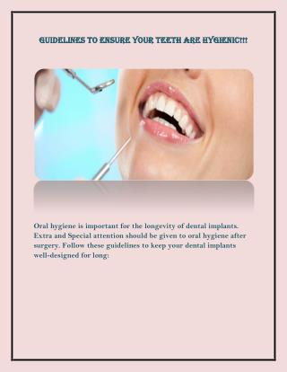 Guidelines to Ensure Your Teeth are Hygienic.