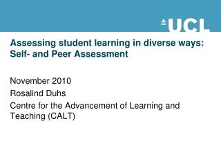 Assessing student learning in diverse ways: Self- and Peer Assessment
