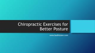 Chiropractic Exercises for Better Posture