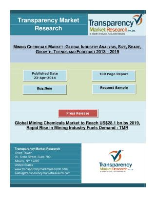 Mining Chemicals Market to Reach US$28.1 bn by 2019, Rapid Rise in Mining Industry Fuels Demand