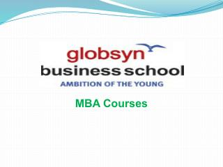 B-School for Managers of Tomorrow - Globsyn Business School