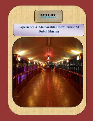 Experience A Memorable Dhow Cruise At Dubai Marina