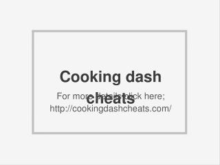 Cooking dash cheats