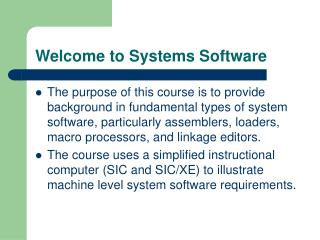 Welcome to Systems Software