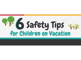 6 Safety tips for Childrens on Vacation – hotelvsfoairport