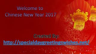 Everything About Chinese New Year 2017